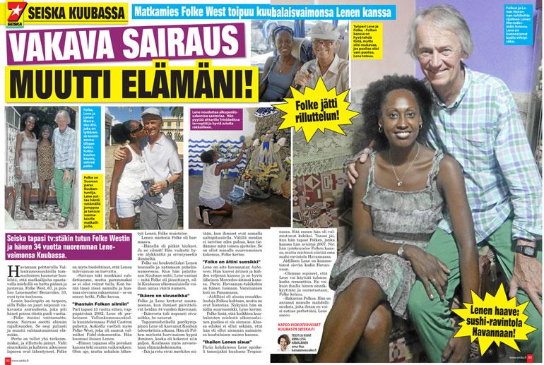 SEISKA 51/2015 Folke ja hänen kuubalainen vaimonsa Lene ovat olleet naimisissa kymmenen vuotta.