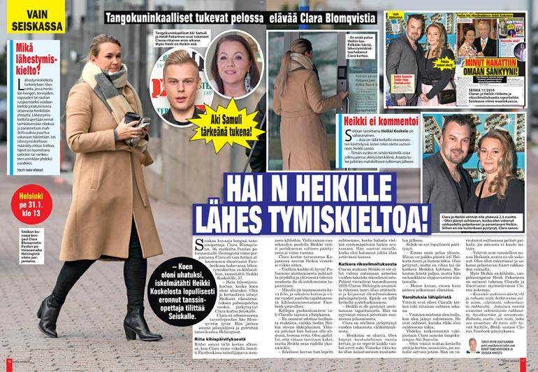 SEISKA 6/2020 Clara kertoi helmikuussa Seiskalle hakeneensa lähestymiskieltoa Heikki Koskelolle. Myöhemmin tanssinopettaja kuitenkin perui hakemuksensa.