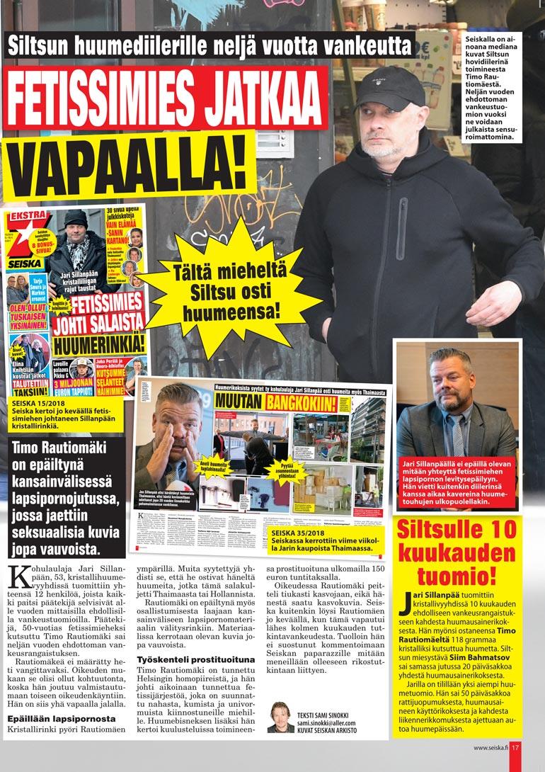 Seiska 36/2018 Timo Rautiomäki tuomittiin kaksi vuotta sitten neljäksi vuodeksi ehdottomaan vankeuteen.