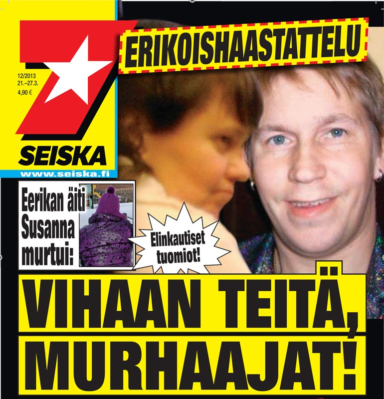 SEISKA 12/2013 Sekä isä että äitipuoli tuomittiin Eerikan surmasta elinkautiseen vankeuteen.