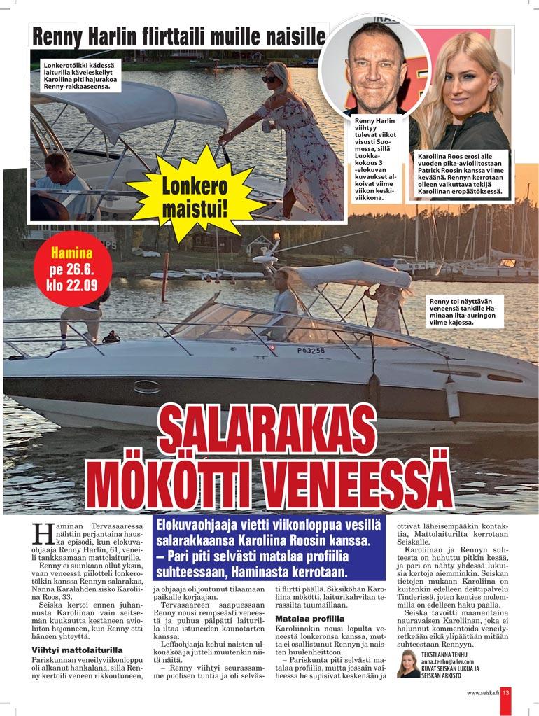 SEISKA 25/2020 Renny ja hänen viime kesäinen heilansa Karoliina Roos kävivät juhannuksen alla Haminassa tankkamaassa.