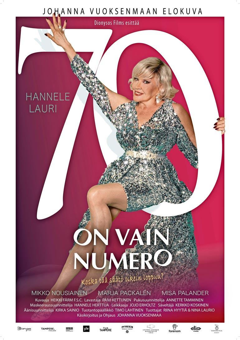 Elokuvassa 70 on vain numero Hannele näyttelee iskelmälaulaja Seija Kuulaa. Elokuvan on ohjannut ja käsikirjoittanut Johanna Vuoksenmaa.