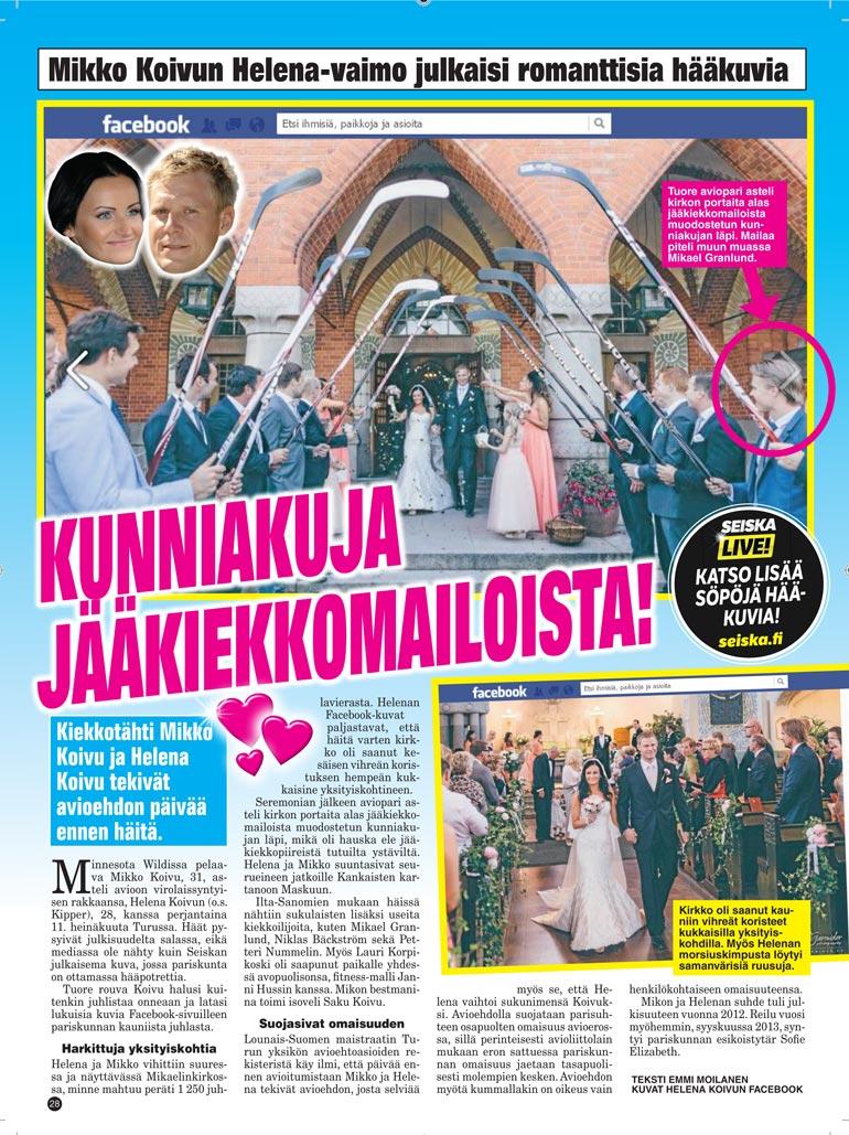 SEISKA 31/2014 Kun kaikki oli vielä hyvin. Suomalainen NHL-tähti Mikko Koivu ja virolainen Helena Koivu vihittiin Turussa heinäkuussa 2014. Päätoimisesti Minnesotassa asuneella pariskunnalla on kolme lasta.