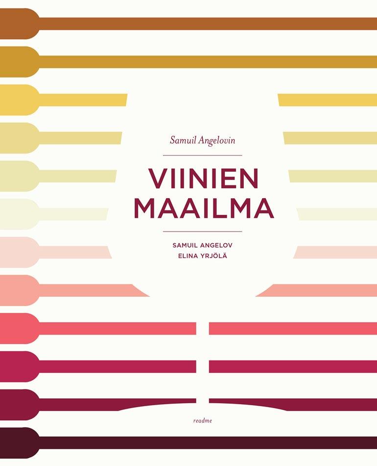 Samuil on julkaissut Viinien maailma -kirjan. – Viini ei ole eliitin herkkua, vaan ruokajuoma ja maataloustuote siinä missä maitokin.