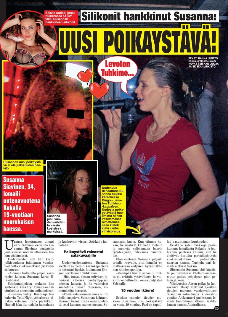 Seiska 2/2007 Myös Seiska uutisoi Susannan nuoresta rakkaasta tammikuussa 2007.