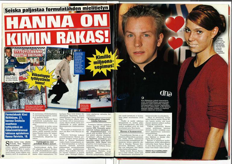 SEISKA 6/2001 21-vuotias Kimi oli F1-uransa alussa onnellisesti kihloissa Hanna-rakkaansa kanssa.