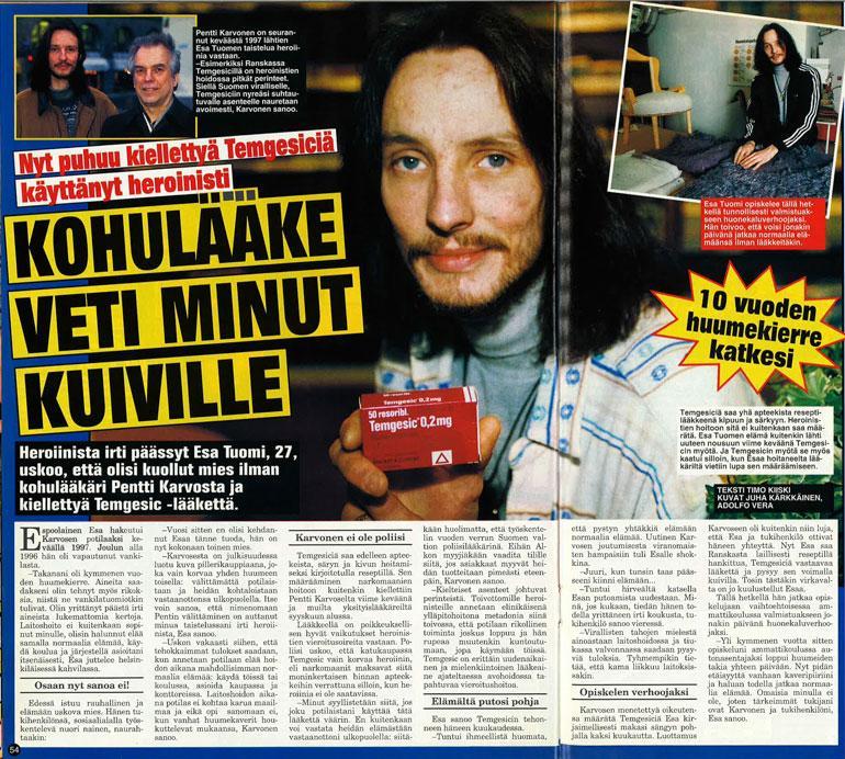 SEISKA 7/1998 Heroinisti kertoi Seiskassa Pentti Karvosen kohulääkehoidosta talvella 1998.
